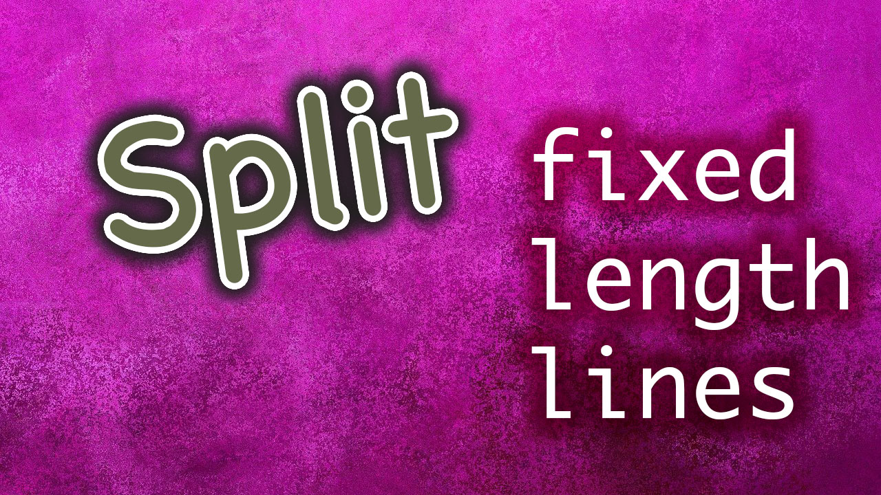 Split a String Into Fixed Length Lines in PowerShell   OpenTechTips